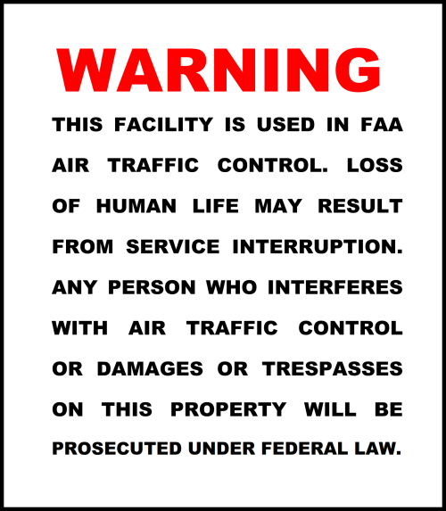 Standard FAA Facility Warning SIgn