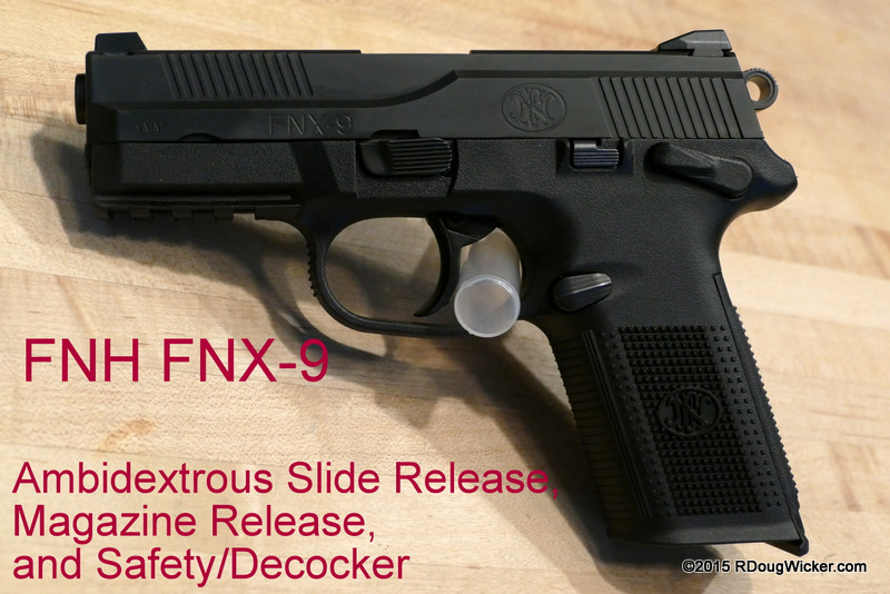 FNH FNX-9 — A Shooting Review | R  Doug Wicker — Author