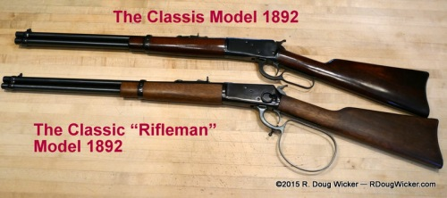 "Classic Model 1892 vs. Classic ""Rifleman"""